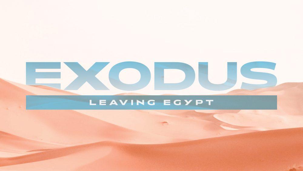 Exodus: Leaving Egypt